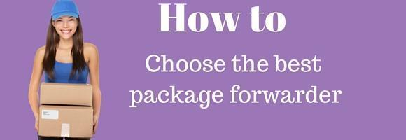 How to choose the best package forwarder.