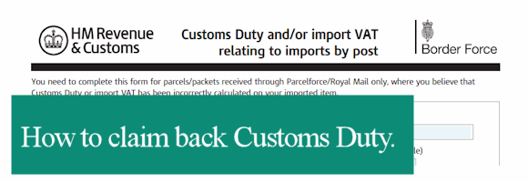 Paid UK Customs Duty & VAT and returned the goods? Here's